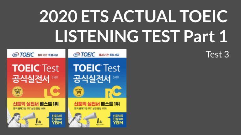 2020 ETS ACTUAL TOEIC LISTENING TEST  Part 1 Test 3