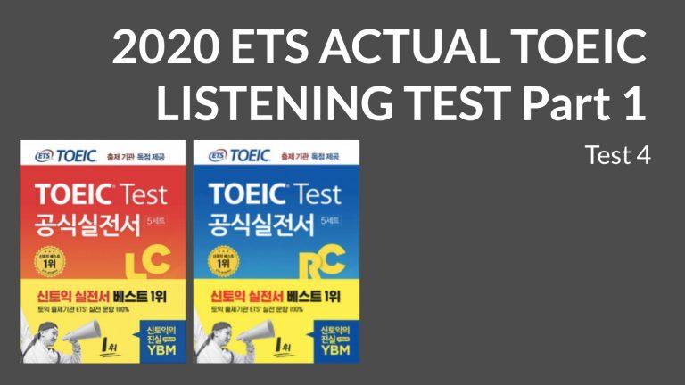 2020 ETS ACTUAL TOEIC LISTENING TEST  Part 1 Test 4