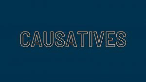 Causatives