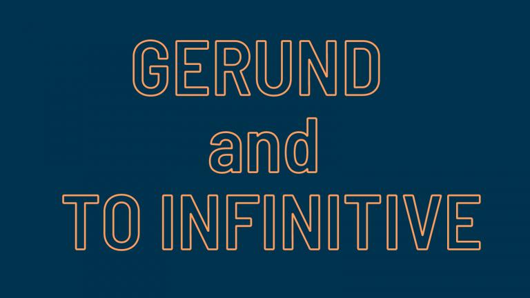 Gerund และ to infinitive แกรมม่าต้องรู้ก่อนสอบ TOEIC
